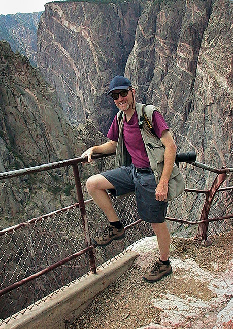 Your host poses at the north rim of Black Canyon of the Gunnison.
