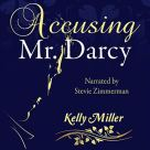 Accusing Mr. Darcy Cover.