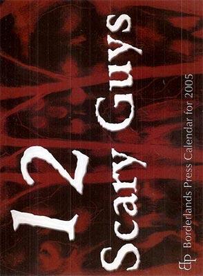 12 Scary Guys: 2005 Calendar