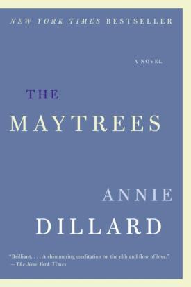 Dillard-The Maytrees