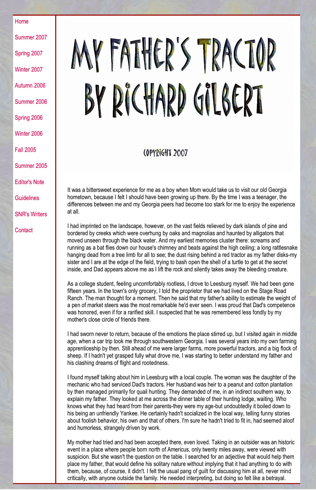 other prose richard gilbertrichard gilbert my father s tractor x when i was growing up in florida mom would take us in the summer to our old hometown as i played children there