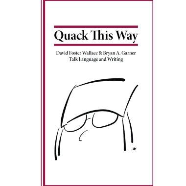 Wallace-Quack this Way