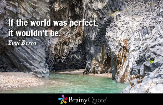 yogi berra quote on perfection