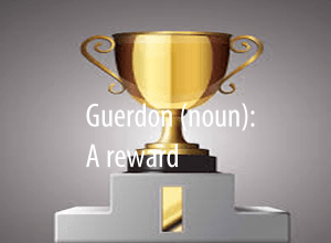 Guerdon, a reward