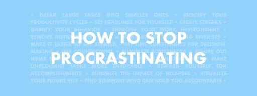 Ways to stop procrastinating