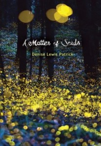 Matter of souls