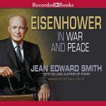 Eisenhower in War and Peace audiobook cover