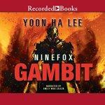 Ninefox Gambit audiobook cover