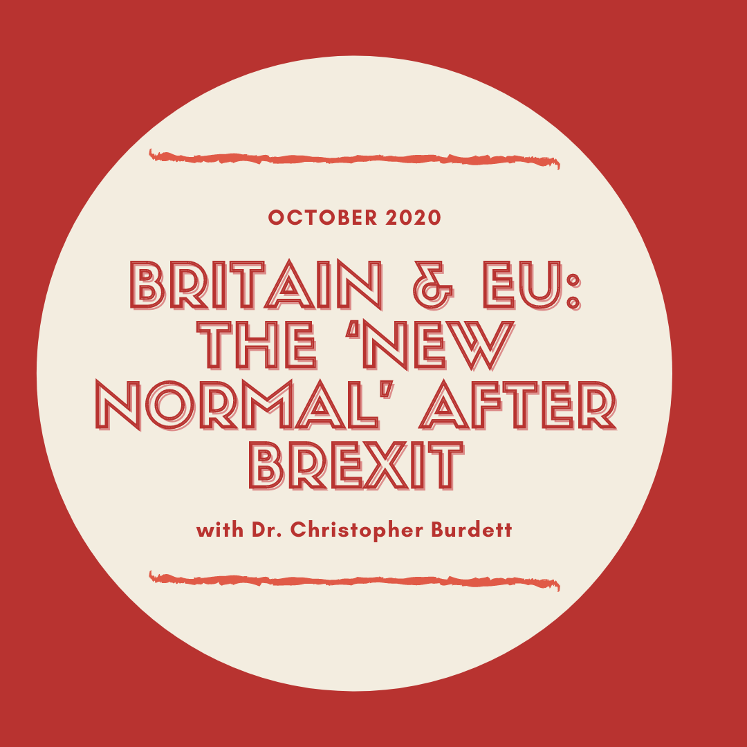 October 2020: Britain & EU: The 'new normal' after Brexit