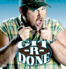 larry the cable guy git r done