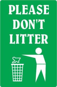 don't litter sign