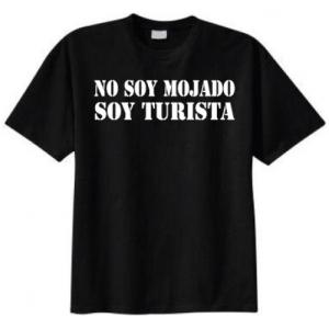 no soy mojado, soy turista t-shirt