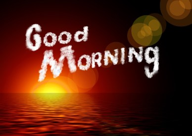 good morning...pixabay