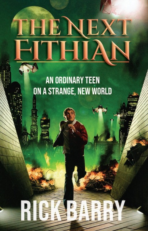 The Next Fithian: An Ordinary Teen on a Strange, New World