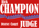 Rick Champion for District Court Judge
