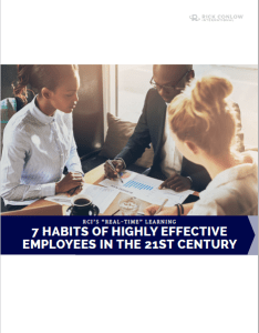 7 Habit of Highly Effective Employees in the 21st Century Rick Conlow