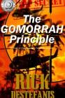The Gomorrah Principle by Rick DeStefanis book cover image.