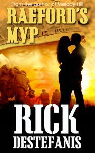 Military Fiction Raeford's MVP