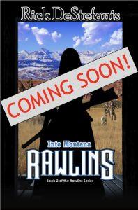 Into Montana Coming Soon