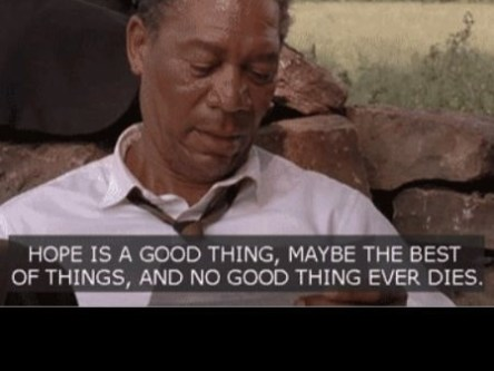 d1be04fcd46ae588adbccdd4fb9b7787--the-shawshank-redemption-positive-things[1]