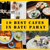 10 Best Cafes in Batu Pahat