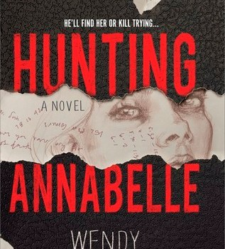Recommmended: Hunting Annabelle by Wendy Heard