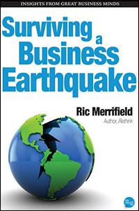 Surviving a Business Earthquake