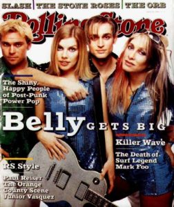 Belly- On the cover of the Rolling-Stone