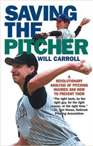 will-carroll_saving-the-pitcher