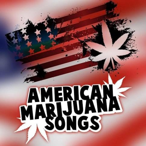 AmericanMarijuanaSongs