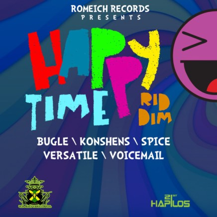 HAPPY TIME RIDDIM - ROMEICH RECORDS