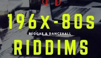 TOP / HIT / BEST REGGAE & DANCEHALL RIDDIMS - 1968-2019
