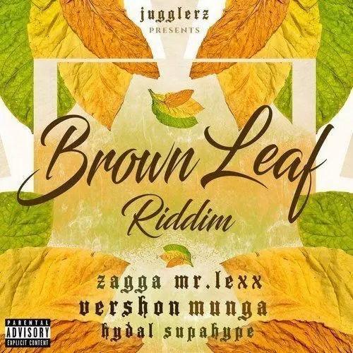 BROWN LEAF RIDDIM (DANCEHALL) – 2019 – JUGGLERZ RECORDS