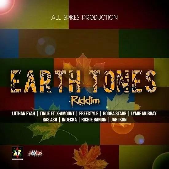 EARTH TONES RIDDIM - ALL SPIKES 2019 | RIDDIMS WORLD