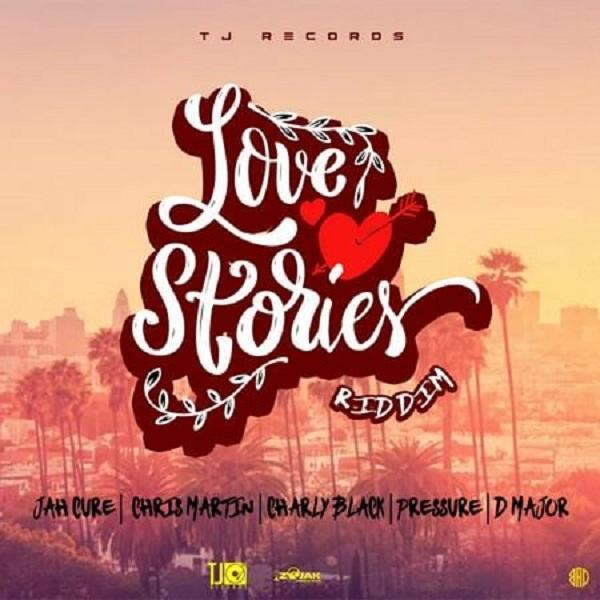 LOVE STORIES RIDDIM - TJ RECORDS