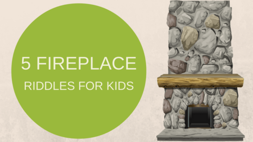 Fireplace Riddles