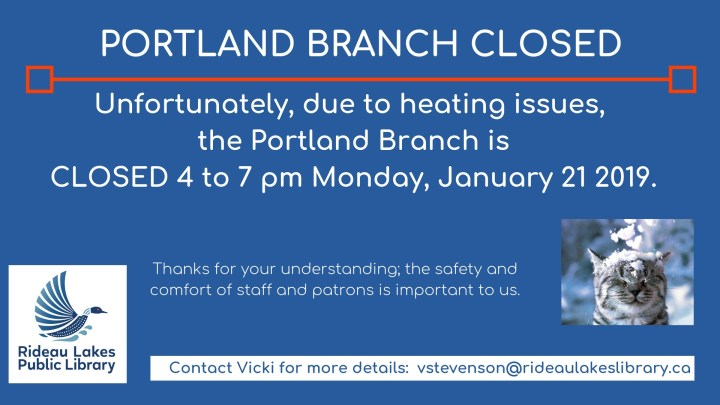 Portland Branch closed Monday January 21