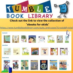 Tumble Book Library links to ebooks for kids.