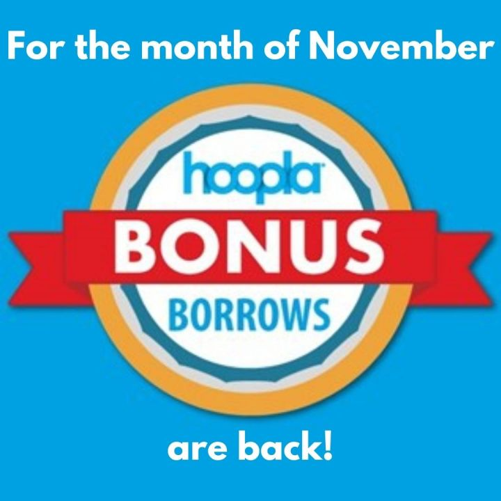 Enjoy Hoopla Digital Bonus Borrows for the month of November