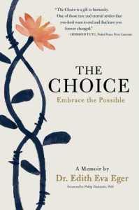 The Choice by Edith Eva Eger