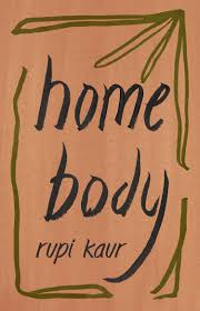 """Book cover of """"home body"""" by Rupi Kaur"""