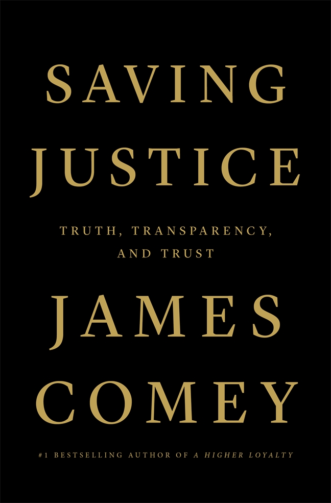 Saving justice by James Comey