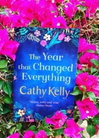 The year that changed everything by Cathy Kelly book cover