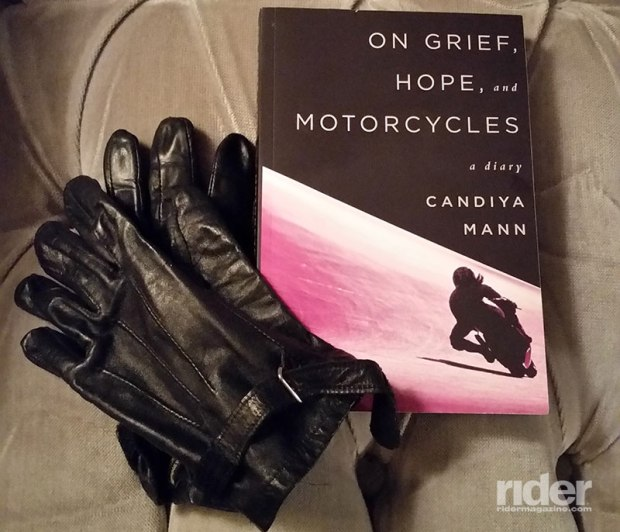 On Grief, Hope and Motorcycles: A Diary, by Candiya Mann. (Photo: the author)