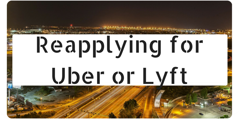 Can you reapply for Uber or Lyft