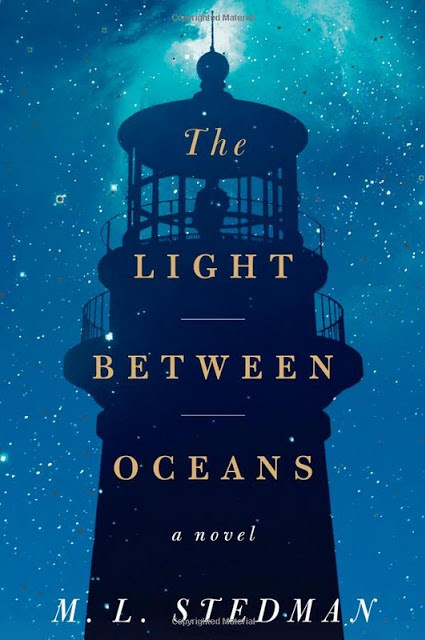 The Light Between Oceans: Novel by M.L. Stedman