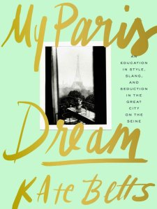 Book Review: My Paris Dream