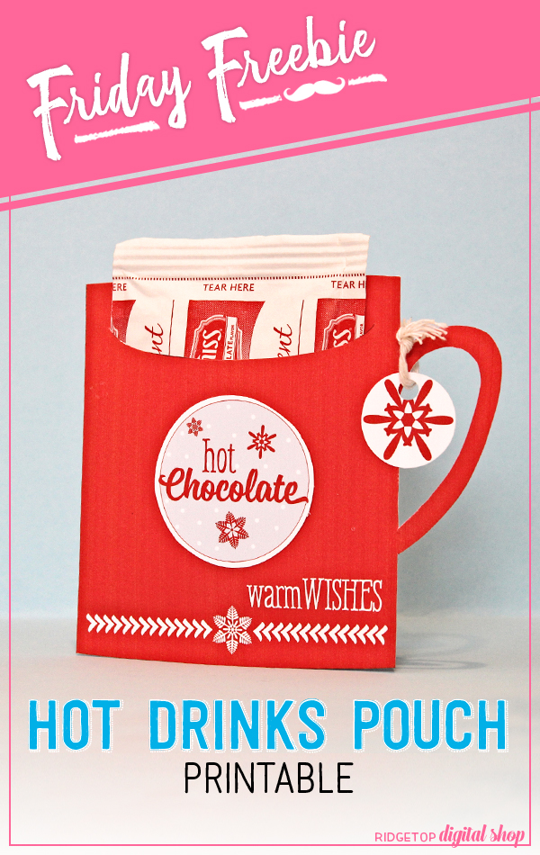 Ridgetop Digital Shop | Friday Freebie | Hot Drink Pouch Printable