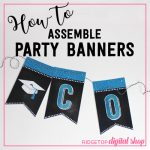 How to Assemble Party Banners