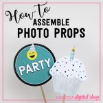 How to Assemble Printable Photo Booth Props